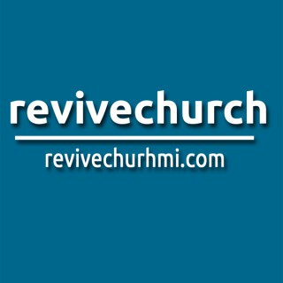 Revive Church Podcast