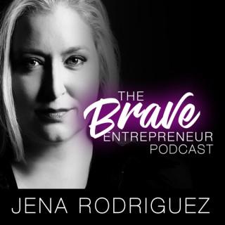 The Brave Entrepreneur