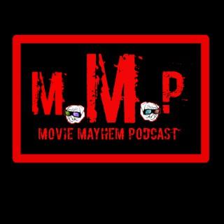 The Movie Mayhem Podcast