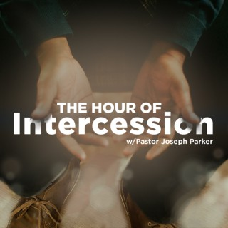 The Hour of Intercession