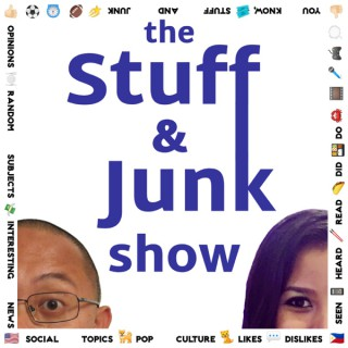 the Stuff and Junk show