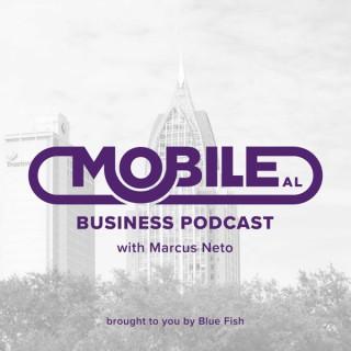 The Mobile Alabama Business Podcast
