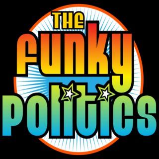 THE FUNKY POLITICS powered by KUDZUKIAN