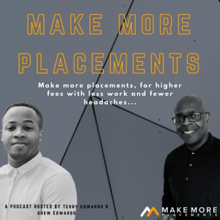 The Make More Placements Show for Recruitment & Search Business Owners | More Placements | Higher Fees | Less Work | Fewer He