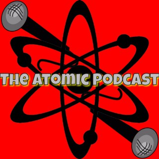 The Atomic Podcast