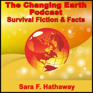 The Changing Earth Podcast, Survival Fiction & Facts