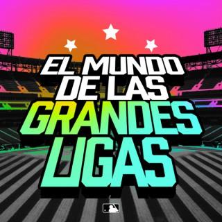 El Mundo de las Grandes Ligas