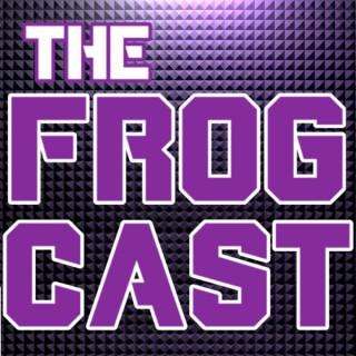 The FrogCast: A TCU athletics podcast