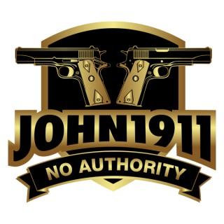 The John1911 Podcast