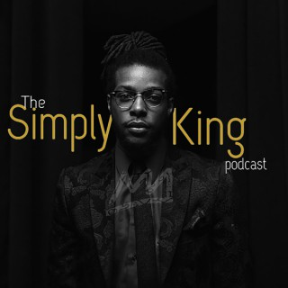 The Simply King Podcast