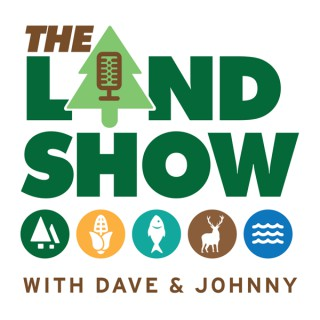 The Land Show with Dave & Johnny