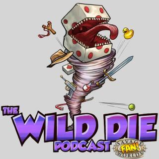 The Wild Die: A Savage Worlds RPG Podcast