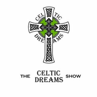 The celticdreams Show