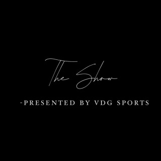 The Show Presented By VDG Sports