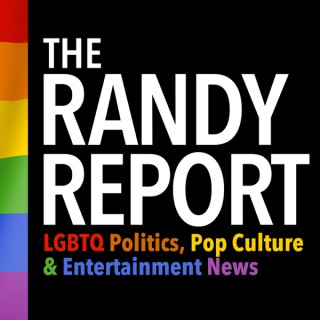 The Randy Report - LGBTQ Politics & Entertainment