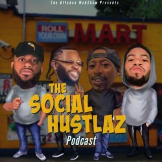 The Social Hustlaz Podcast