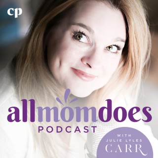 allmomdoes Podcast with Julie Lyles Carr