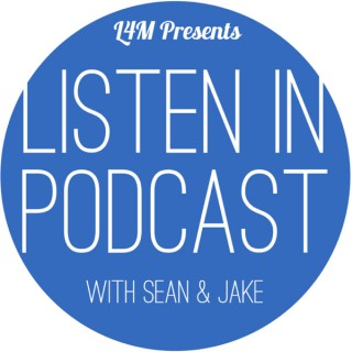 The Listen In Podcast