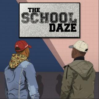 The School Daze Podcast