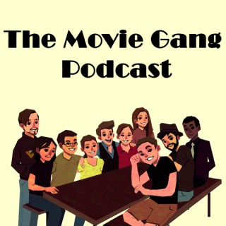 The Movie Gang Podcast