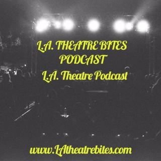 LA Theatre Bites - Podcast