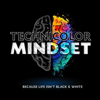 Technicolor Mindset