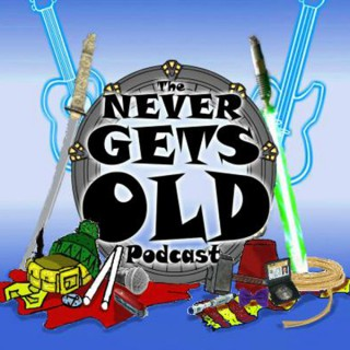 The Never Gets Old Podcast