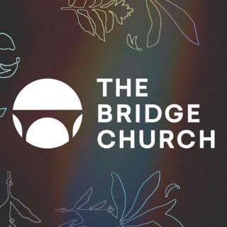 The Bridge Church Sermons