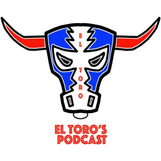 El Toro's Podcast