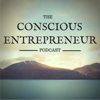 The Conscious Entrepreneur Podcast