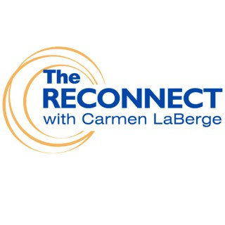 The Reconnect with Carmen LaBerge