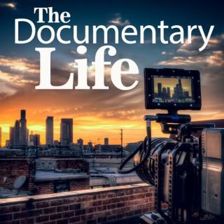 The Documentary Life