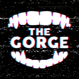 The Gorge: With Ben and Sara