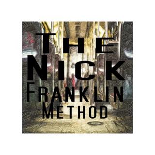 The Nick Franklin Method