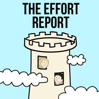 The Effort Report
