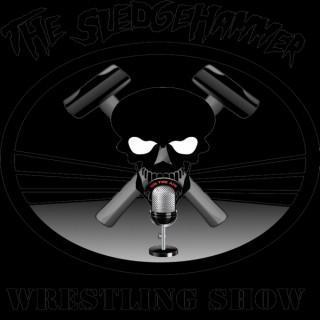 The SledgeHammer Wrestling Show