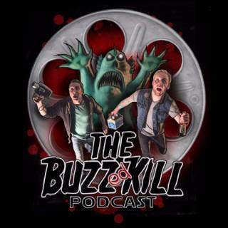 The Buzzed Kill Podcast
