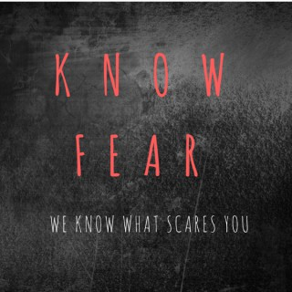 The Know Fear Cast