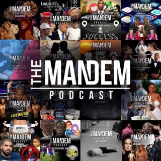 The Mandem Podcast