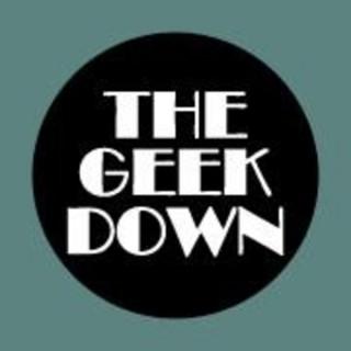The Geek Down