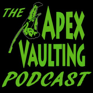 The Apex Vaulting Podcast