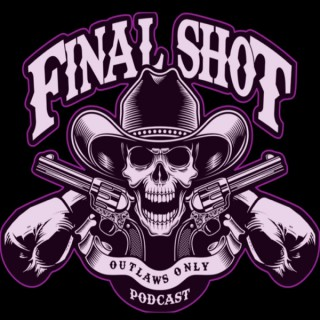 The Final Shot Podcast