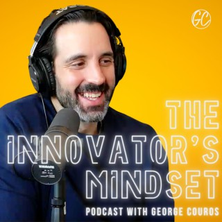 The Innovator's Mindset (The Podcast)