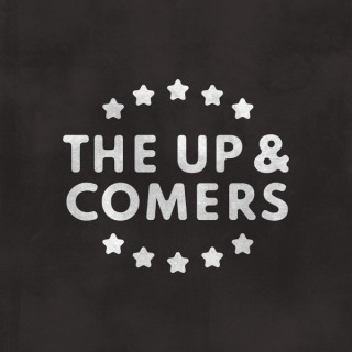 The Up and Comers Show