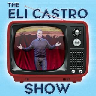 The Eli Castro Show