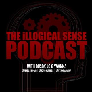 The iLLogical Sense Podcast