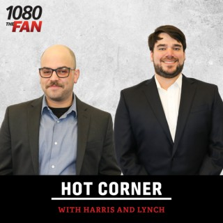 The Hot Corner with Harris and Lynch