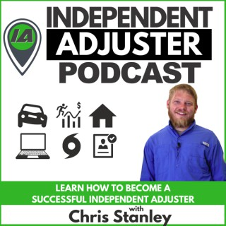 The Independent Adjuster Podcast (IA Path)