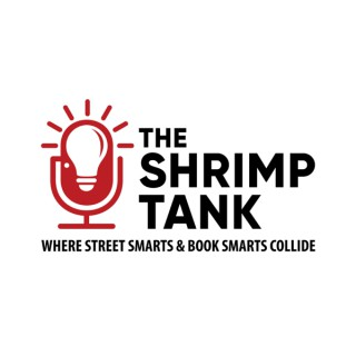 The Shrimp Tank Podcast Seattle - The Best Entrepreneur Podcast In The Country