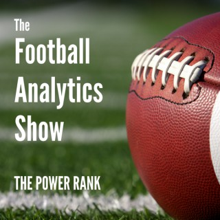 The Football Analytics Show by The Power Rank and Ed Feng
